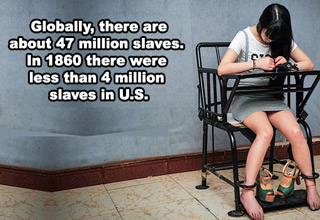 The awful reality of how slavery is currently highest it's ever been in history.