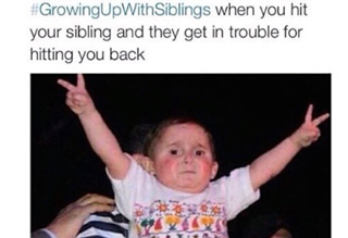 If you grew up with siblings you know, the struggle is real.
