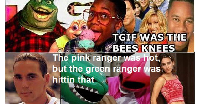 90s nostalgia | awesome memes 90s - Tgif Was The Bees Knees Myra Was Hotter Than Laura Steve Urkel Was Sonic be Barney Was Black | collage - The pink ranger was hot, but the green ranger was hittin that Angel Grove Is The Worst Town Ever.