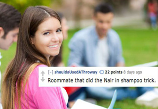 Horror stories from college roommates.