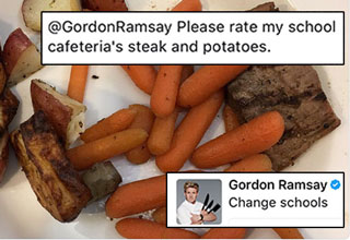 Gordon Ramsay responds in perfect fashion as the Internet asks him to rate their dinners.