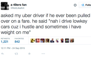 Sometimes you get more then you excepted when you order a uber