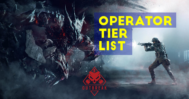 A Guide To The Best Operators In Rainbow Six Siege Outbreak (Tier