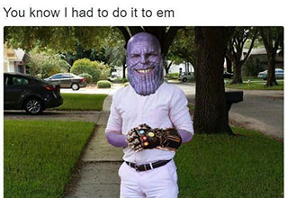 *Warning: Spoilers* Thanos is here and he's looking for his infinity stones. via. memebase