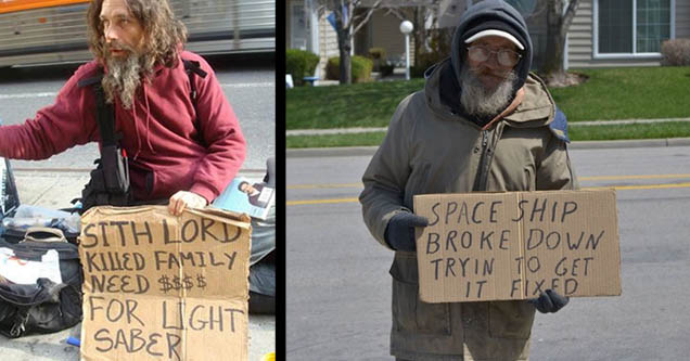 Homeless person with star wars inspired sign. A Homeless person with a sign about his spaceship breaking down.
