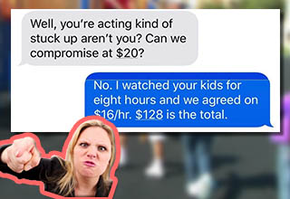 Mom agrees to price, mom then promptly forgets and has a temper tantrum.
