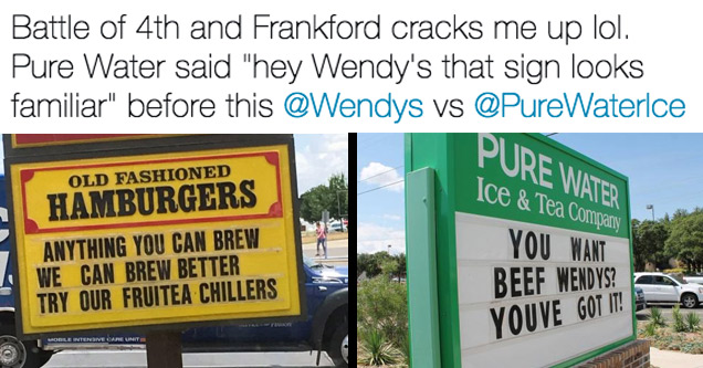 a tweet showing a wendys sign and pure water sign as they do battle through the signs