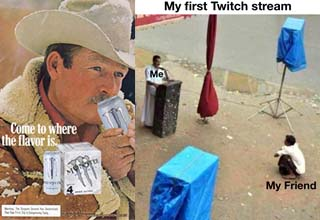 marlboro man drinking a monster energy drink and a meme about twitch streaming