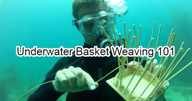 Man in SCUBA gear doing underwater basket weaving.