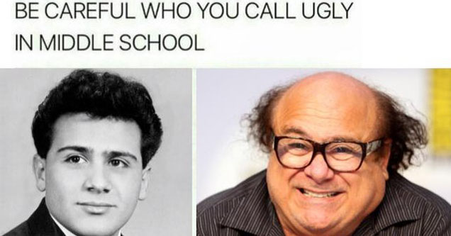 Dank Memes - Be Careful Who You Call Ugly in Middle School