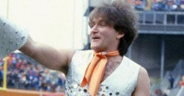 Robin Williams as a cheerleader.