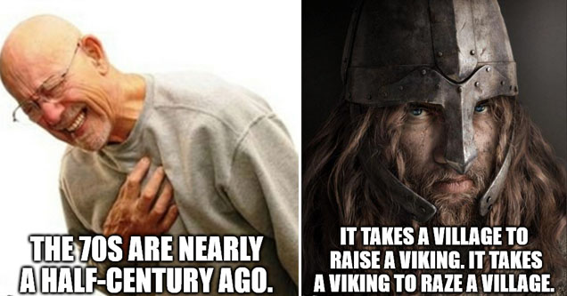 a viking with a funny thought about vikings on him