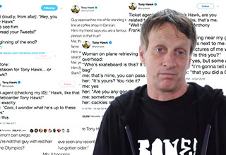 "Earlier this week, pro skateboarder and famous guy, Tony Hawk, <a href=""https://twitter.com/tonyhawk/status/1117312699703152645"" target=new>tweeted</a> about having trouble picking up a rental car because the place thought his reservation was a joke because of his name. This is not the first time something like this has happened though, in fact, it seems to haunt him everywhere he goes."