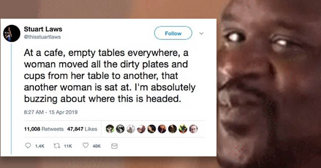 Tweet about women fighting over putting dirty plates on someone's clean table. Shaq kiss face.