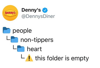 Denny's sharted a meme on twitter that roasted bad tippers but it was clear they weren't ready for the funny clapbacks that would follow.