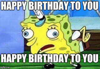 "Looking for a meme for someone's birthday? Here is a collection of some of the best SpongeBob SquarePants happy birthday memes and gifs from all over the Internet.  <br> <br> Looking for more birthday memes? Check out <a href=""https://www.ebaumsworld.com/pictures/hilarious-happy-birthday-memes-2019/85975363/"" target=""_blank"">55 Hilarious Happy Birthday Memes for 2019</a>"