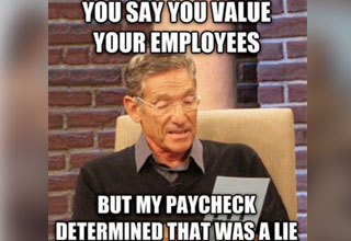 a work meme with  maury povich not the father scene about low pay