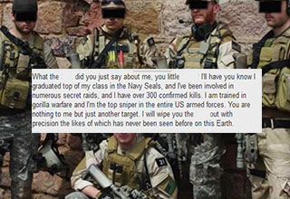 Navy Seal Copypasta for the internet tough guys who need to talk shit
