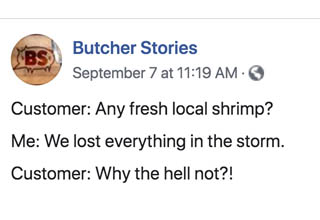 "Andy is a butcher at a grocery store in South Carolina. He shares his stories grappling with frustrating costumers on his blog and facebook page ""<a href=""https://www.facebook.com/Butcherstories/"" target=""_blank"" ref=""nofollow"">Butcher Stories</a>."" We present you with a collection of the juiciest of those stories."