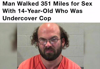 10 year - Man Walked 351 Miles for Sex With 14YearOld Who Was Undercover Cop 4,733 views 95