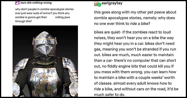 earlgraytay lays out a fool proof plan to survive the zombie apocalypse.