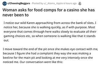 Woman asks for food comps for a casino she has never been to choosing beggars story.