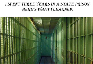 Prison is an alternate universe within the world that many people do not know exist.