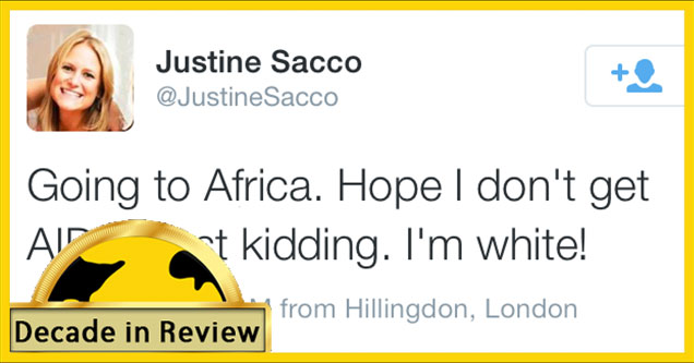 eBaums World decade in review - Justine Sacco Going To Africa Tweet