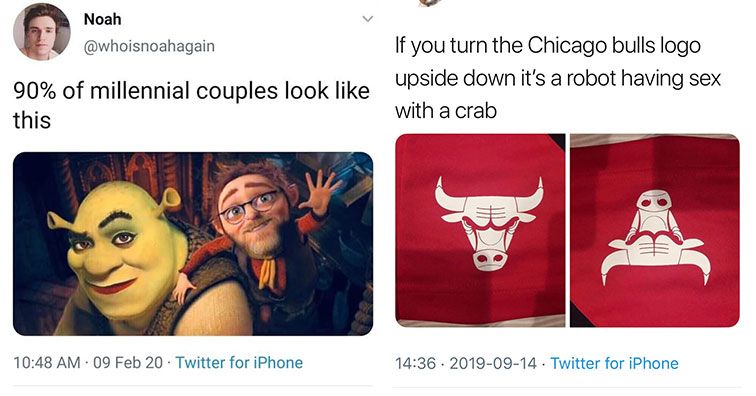 white twitter meme | Noah 90% of millennial couples look this 09 Feb 20 Twitter for iPhone | chicago bulls logo robot - Deniz Camp @ Sdcc If you turn the Chicago bulls logo upside down it's a robot having sex with a crab . Twitter for iPhone
