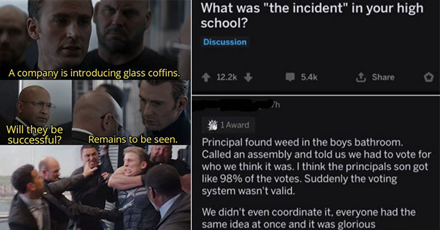 funny memes to help you get through the day   Joke - A company is introducing glass coffins. Will they be successful? Remains to be seen. ains to be seen   love democracy meme - rAskReddit 8h 132 What was the incident