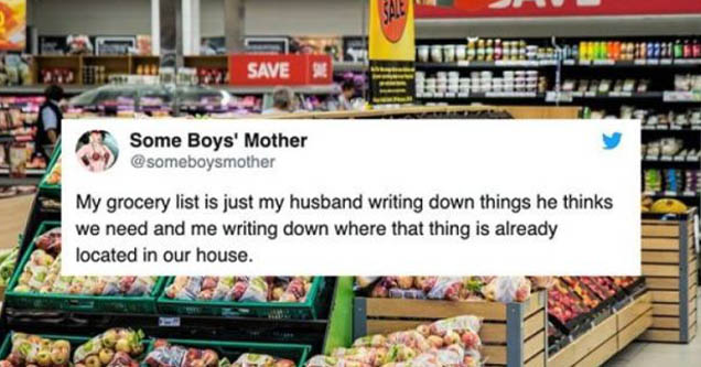 uk supermarkets products - Weaveave C 13 Ttrs 89219931 Save Some Boys' Mother My grocery list is just my husband writing down things he thinks we need and me writing down where that thing is already located in our house.