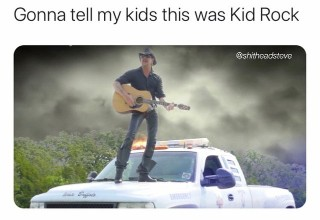 Gonna tell my kids this was Kid Rock - shitheadsteve - meme - tiger king