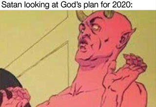 disgusted satan - Satan looking at God's plan for 2020