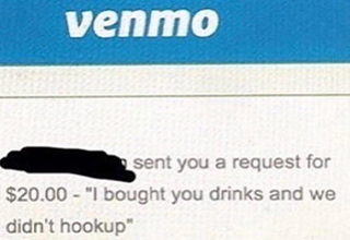 Venmo for Drinks | sent you a request for $20.00 - I bought you drinks and we didn't hookup