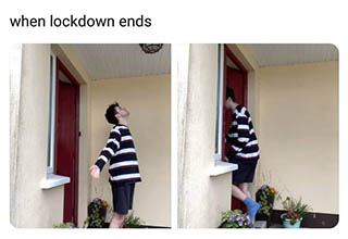 When lockdown ends - funny coronavirus meme