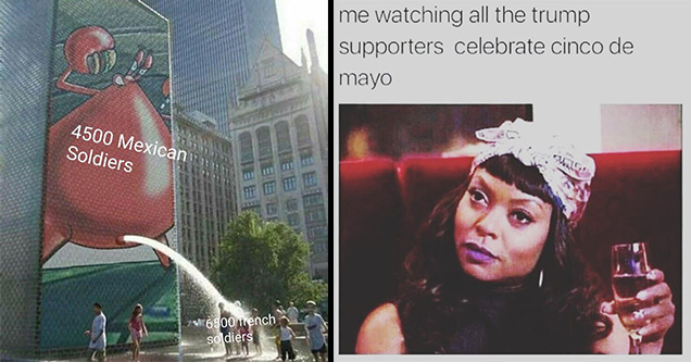 21 Cinco De Mayo Memes To Accompany Your Marg Funny Gallery