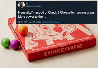 "Restaurants are doing a lot of weird things to stay afloat right now, but one of the funniest moves has been a <strong><a href=""https://www.ebaumsworld.com/pictures/chuck-e-cheese-tricks-grubhub-by-renaming-themselves-pasquallys-pizza-wings/86273216/"">Chuck E. Cheese</a></strong> in California changing its name to ""Pasqually's Pizza & Wings"" online and tricking people into order their pizza. </br> </br> A guy uncovered the sneaky tactic when he noticed that the address for the new Pasqually's was the exact same as a local <strong><a href=""https://www.ebaumsworld.com/videos/little-girl-jacks-tickets-from-chuck-e-cheeses/84906622/"">Chuck E. Cheese</a></strong>. </br> </br> People were mostly outraged and disgusted at the idea of being scammed into eating Chuck E. Cheese pizza, considering the chain has been rumored to <a href=""https://www.instagram.com/p/Bt1F-zeAo6G/?utm_source=ig_web_button_share_sheet"">re-use uneaten pizza slices</a>. </br> </br> Some came out in defense of the ratty pizza parlor, but they were ultimately shut down by the Chuck E. Cheese haters. Sorry, Chuck, maybe stick to the giant pits of <strong><a href=""https://www.ebaumsworld.com/videos/guy-endlessly-pranks-friend-with-ball-pit-balls/85810557/"">unwashed balls</a></strong> for now?"