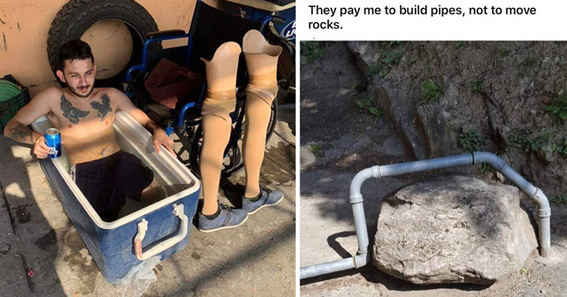 funny memes and random pics | legless guy cooling off in beer cooler - They pay me to build pipes, not to move rocks.