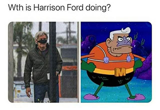 Wth is Harrison Ford doing?