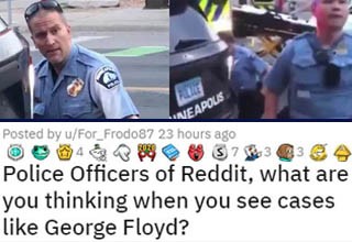 Police officers of reddit what are you thinking when you see cases like George Floyd? | Derek Chauvin keels on and kills George Floyd while fellow officer watches