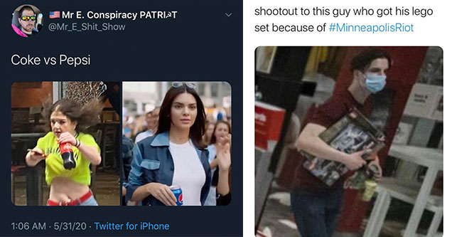 funny memes and tweets from white twitter  |photo caption - Mr E. Conspiracy Patribt Coke vs Pepsi 53120 Twitter for iPhone  |photo caption - noor shootout to this guy who got his lego set because of 52920 Twitter for iPhone
