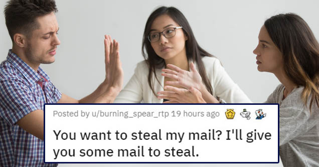 number - Posted by uburning_spear_rtp 19 hours ago You want to steal my mail? I'll give you some mail to steal.