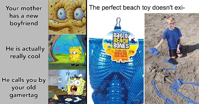 cartoon - Your mother has a new boyfriend He is actually really cool He calls you by 000 all your old 7 gamertag | Toysmith Bag O Beach Bones Sand Molds - The perfect beach toy doesn't exi Bag Op Beach Bones Hufe Size Skeletal Sand Molds aguma memecreator
