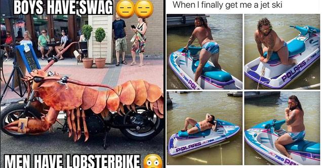 funny memes | boys have swag men have lobsterbike - when I finally get me a jet ski