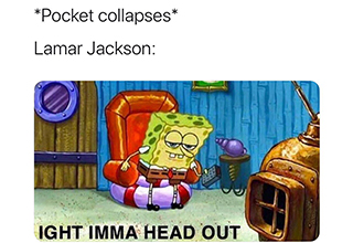 "<a href=""https://www.ebaumsworld.com/pictures/ight-imma-head-out-spongebob-memes/86054104/""><strong>Ight Imma Head Out</strong></a> memes were a huge hit in 2019. Let's take a look back at them and reminisce about a simple time. <a href=""https://knowyourmeme.com/memes/ight-imma-head-out""><strong>Meme history</strong></a> is something that I am very passionate about."