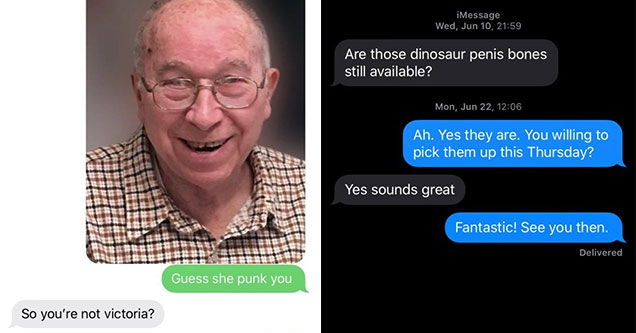 wrong number texts that went off the rails fast | human behavior - Guess she punk you So you're not victoria? No! Dam I really d her. I thought she d me too Maybe its a sign that me and you were meant to meet? You have any cute granddaughters? | screensho