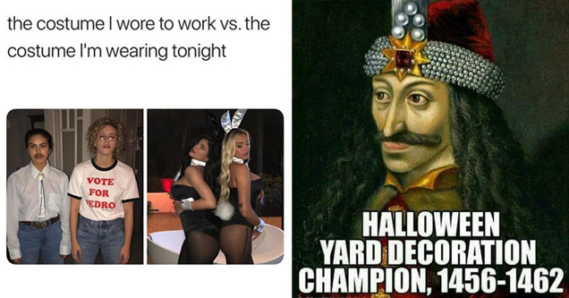 halloween memes | a meme about halloween costumes at work vs a party | halloween memes - vlad the impaler halloween meme - Halloween Yard Decoration Champion, 14561462 Tom Spina Designs