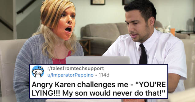 Karen getting tech support | rtalesfromtechsupport uImperatorPeppino 114d Join Angry Karen challenges me
