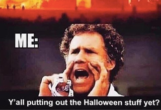 "Enjoy these Halloween memes to get in the spirit. If you need more <a href=""https://www.ebaumsworld.com/pictures/26-funny-halloween-memes-to-get-you-in-the-spooky-spirit/86396833/""><strong>Halloween</strong></a> memes, we are the best spot for those."