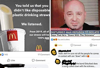 dumb jokes and memes - you told us that you didn't like disposable plastic straws -  we listened so now straws will be 100% egg - disturbed man said he will not self quarantine after coming down with the sickness
